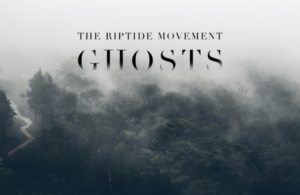 Ghosts By The Riptide Movement – Review