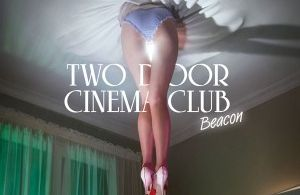 Two Door Cinema Club to play at the O2 Dublin on January 19th 2013