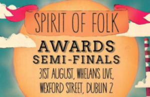 Spirit of Folk Festival Semi-Finals Announced!