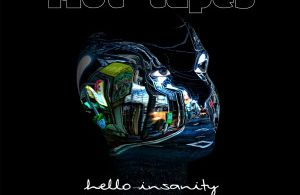 Single Review: 'Hello Insanity' by Riot Tapes
