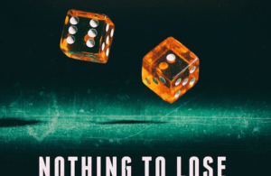 Rollin' Empire – 'Nothing To Lose'