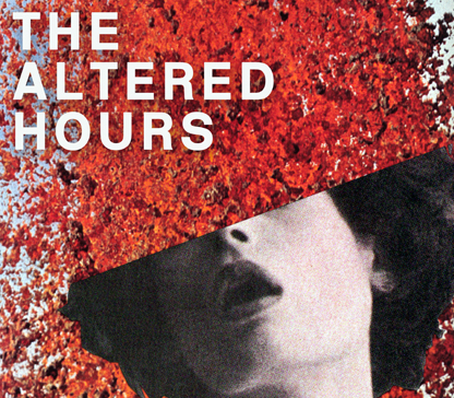The Altered Hours Irish & UK tour