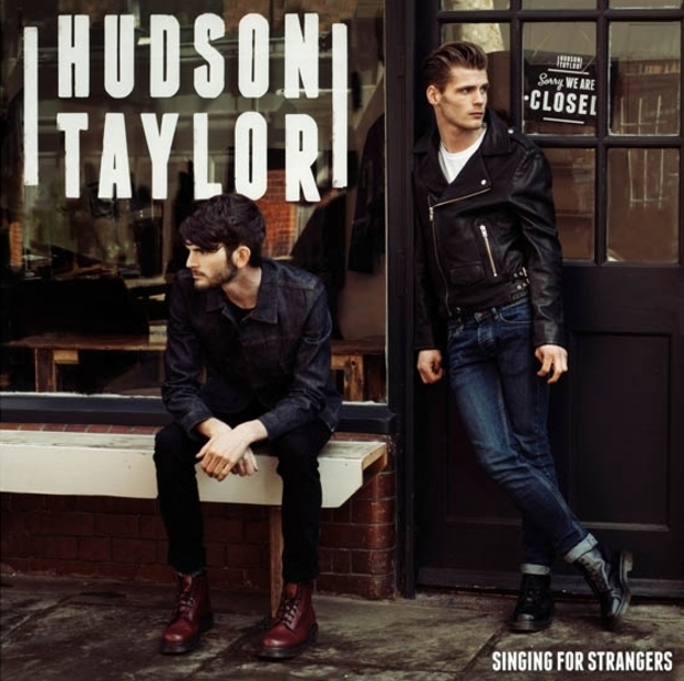 Hudson Taylor Singing For Strangers Review