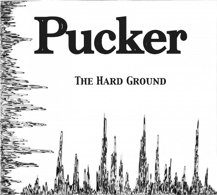 The Hard Ground Pucker