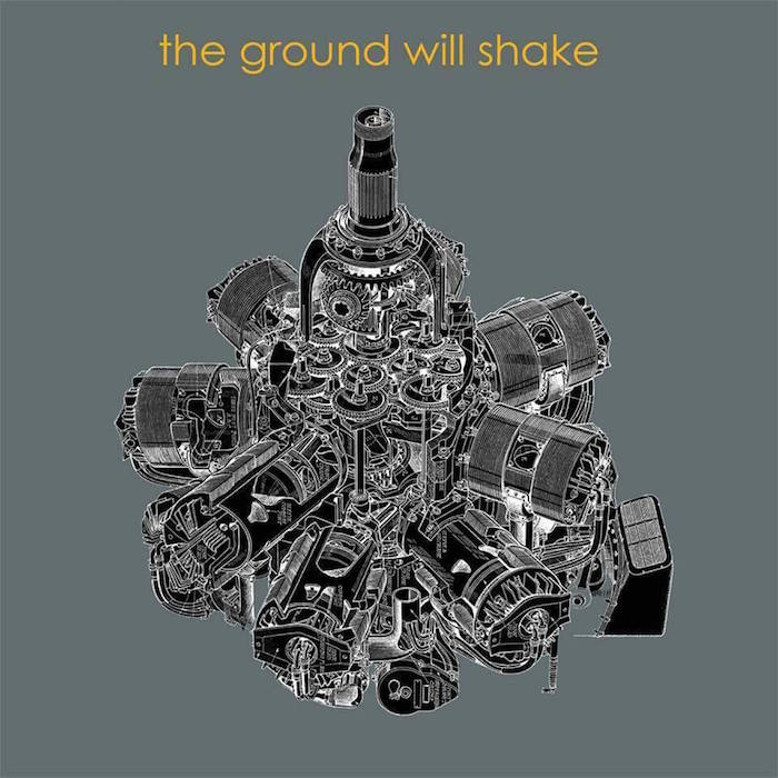 The Ground Will Shake review