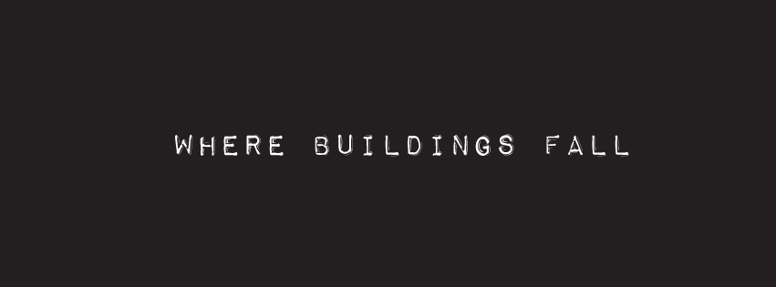 Where Buildings Fall Grand Social Review