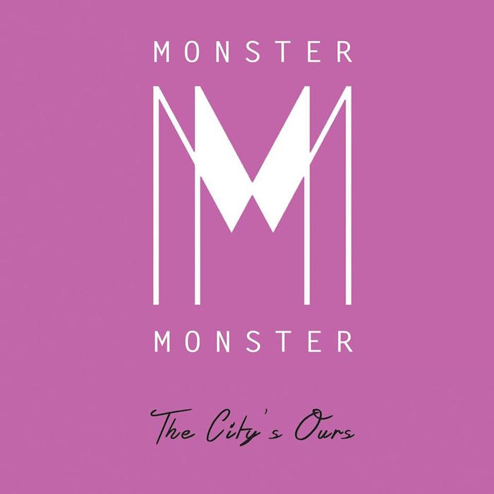 Monster Monster This City's Ours - Review