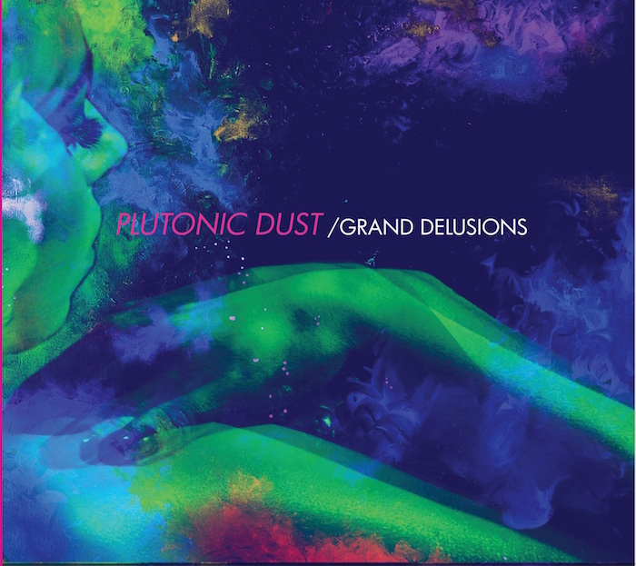 Grand Delusions Album By Plutonic Dust - Review