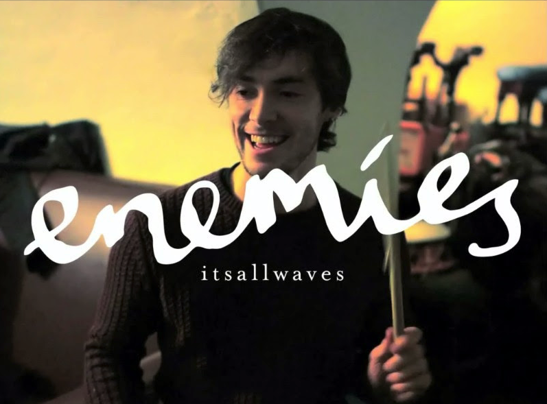 Enemies Itsallwaves