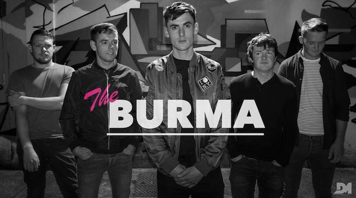 The Burma - Irish Band Of The Week